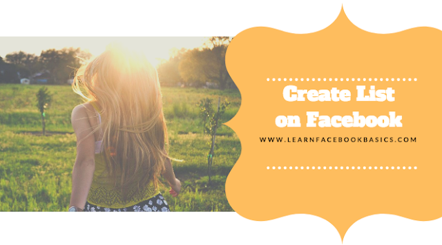 How to create a list to organize my Facebook friends