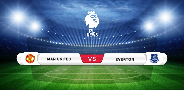 Manchester United vs Everton Prediction & Match Preview