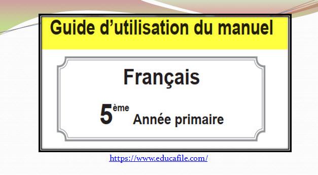 Guide D Utilisation Du Manuel De Francais 5ap 2019 2020