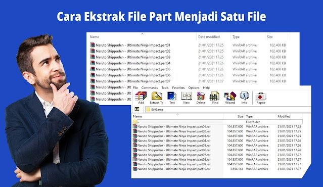 Cara Menggabungkan File Part Menjadi Satu File
