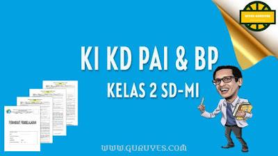 Pada kesempatan ini admin akan berbagi link download KI dan KD Pendidikan Agama Islam  Download KI KD PAI SD Kelas 2 Kurikulum 2013