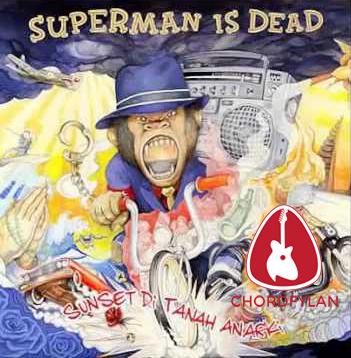 Lirik dan chord Kita Luka Hari Ini, Mereka Luka Selamanya - Superman Is Dead