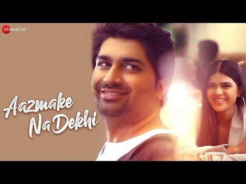 Aazmake Na Dekhi Lyrics