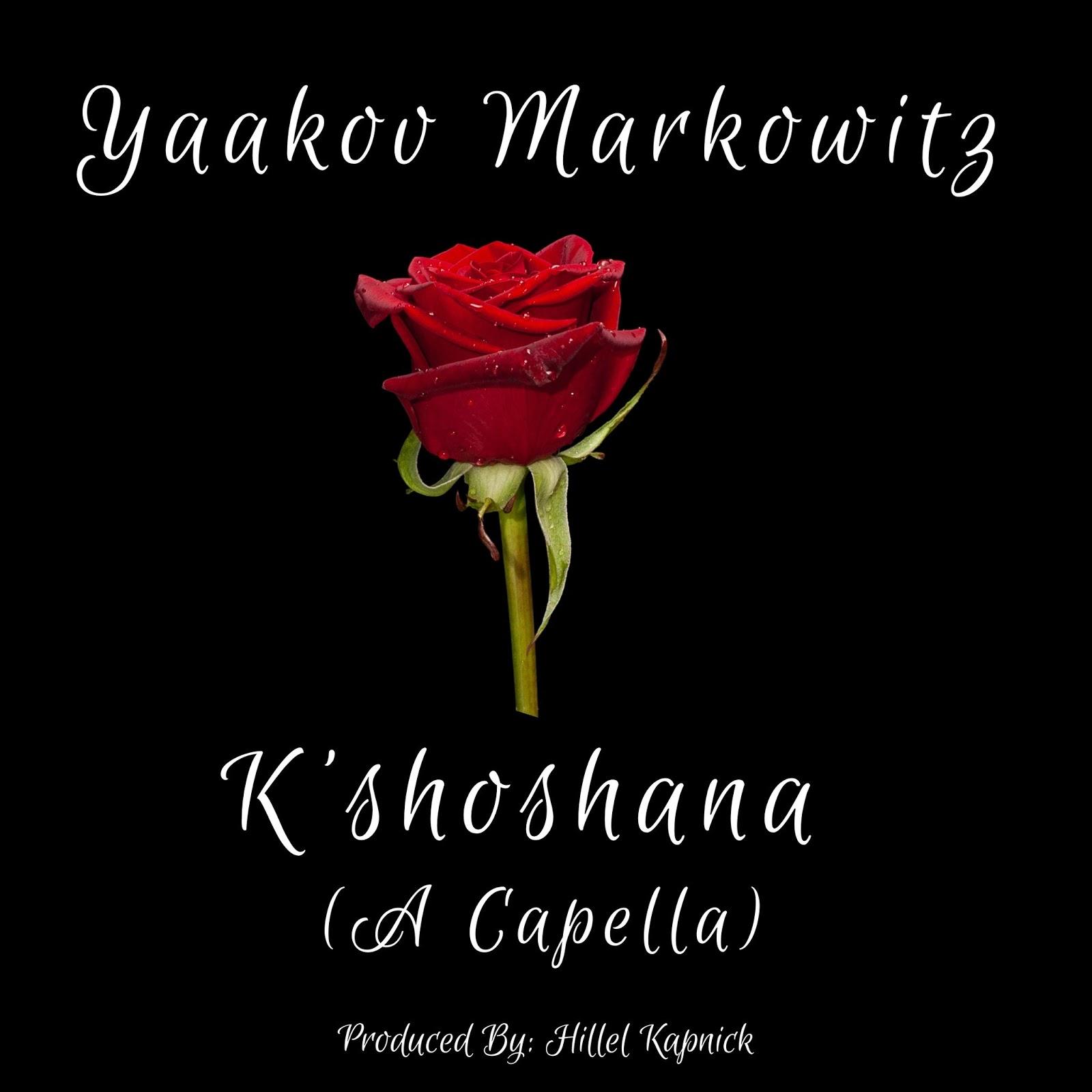 Yaakov Markowitz - K'shoshana (Acapella Cover)   Yehudas Jewish