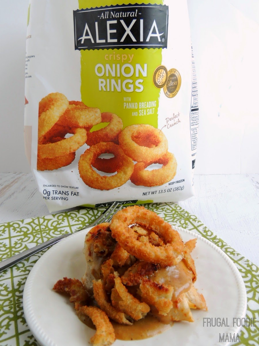 Smothered Crispy Onion Ring Chicken using Alexia Crispy Onion Rings with Panko Breading