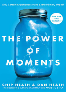 The Power of Moments: Why Certain Experiences Have Extraordinary