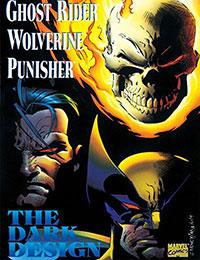 Ghost Rider; Wolverine; Punisher: The Dark Design