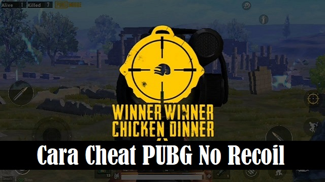 Cara Cheat PUBG No Recoil