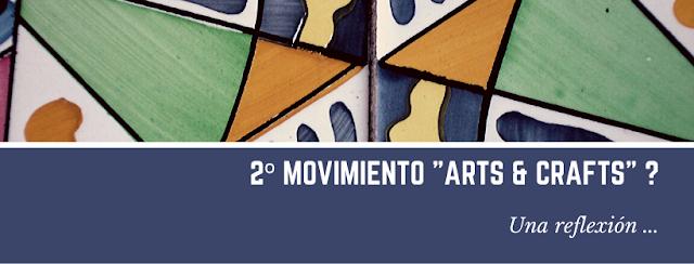 ¿2º movimiento Arts & Crafts?
