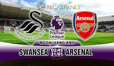 Nhận định bóng đá Swansea vs Arsenal, 02h45 ngày 31/01