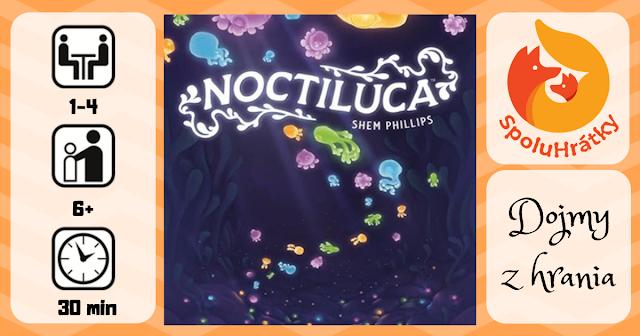 recenzia hry Noctiluca na blogu www.spoluhratky.eu