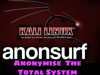 anonsurf anonymise a total system