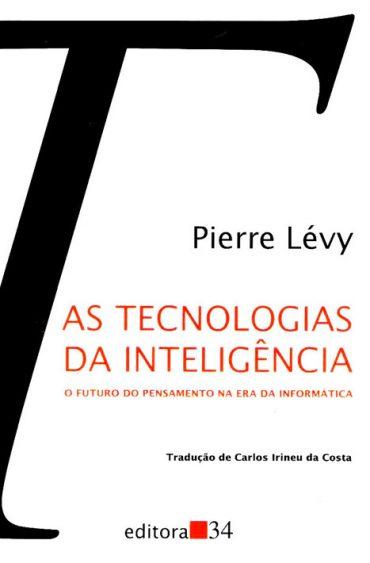 As Tecnologias da Inteligência – Pierre Lévy Download Grátis