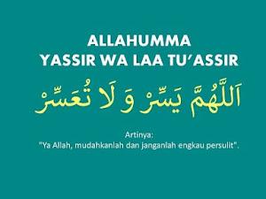 Allahumma Yassir Wala Tu'assir: Tulisan Arab dan Artinya