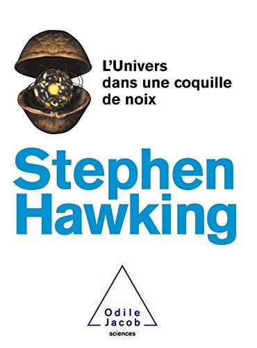 L'Univers dans une coquille de noix - Stephen Hawking - Odile Jacob