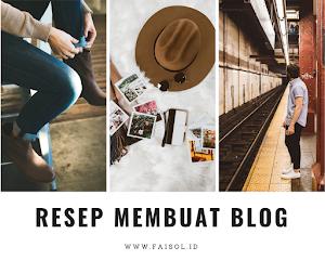 Resep Mudah Membuat Blog Untuk Pemula
