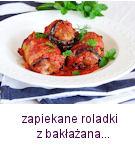 http://www.mniam-mniam.com.pl/2016/06/zapiekane-roladki-z-bakazana.html