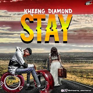 Kheeng Diamond - 'Stay''