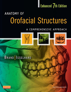 Anatomy of Orofacial Structures Enhanced 7th Edition