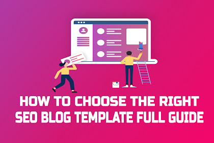How to Choose the Right SEO Blog Template Full Guide