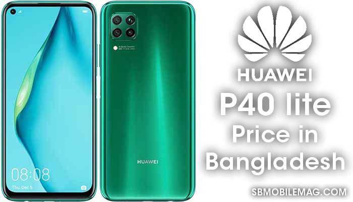 Huawei P40 lite, Huawei P40 lite Price, Huawei P40 lite Price in Bangladesh