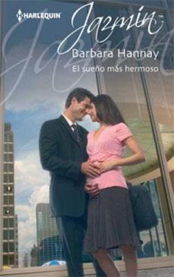 Barbara Hannay - El Sueño Más Hermoso