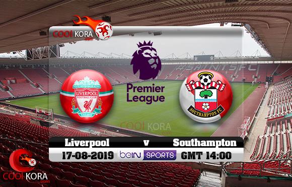 مشاهدة مباراة ساوثهامبتون وليفربول اليوم 17-8-2019 في الدوري الإنجليزي