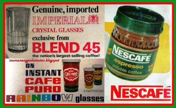 Isa Munang Patalastas 264 Drinking Glasses From Cafe Puro Blend 45 And Nescafe Blend 45 1966 1975
