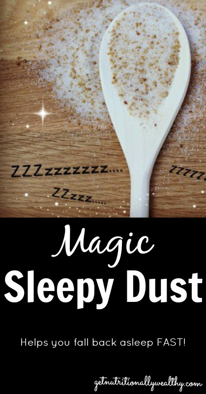 "Can't Fall Back Asleep? ""Sleepy Dust""—An Unconventional Nutritional Remedy for Insomnia"