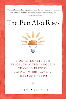 The Pun Also Rises by John Pollack book cover