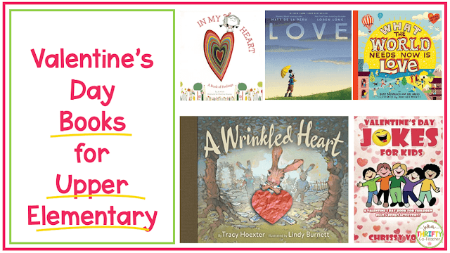 Valentine's Day Books you can share with your upper elementary students? Here is a list of 5 engaging and meaningful books.