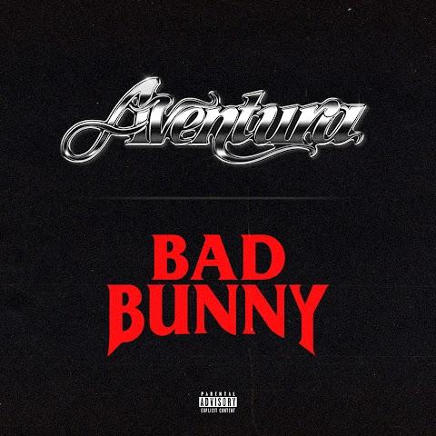 ESTRENO MUNDIAL SOLO AQUÍ ➤ Aventura Ft Bad Bunny - Volví