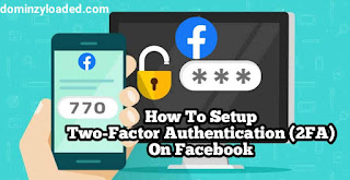 How To Setup Two-Factor Authentication (2FA) On Facebook