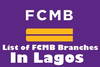 Full List Of All The FCMB Branches In Lagos