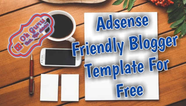 Best Adsense Approval Blogger Template For Free