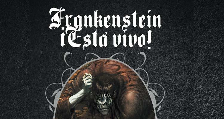 Reseña del cómic de Frankenstein ¡Está vivo!, de Bernie Wrightson y Steve Niles