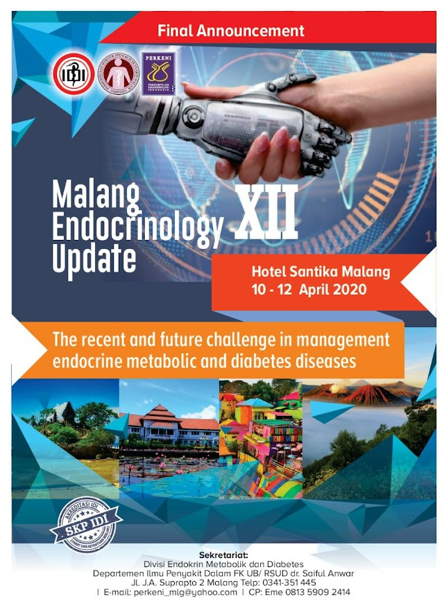 *MALANG ENDOCRINOLOGY UPDATE XII*    ⏰ April 10-12th, 2020  🏨 Santika Hotel, Malang