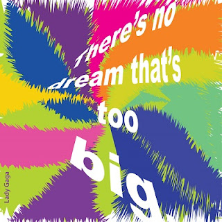There's no dream that's too big