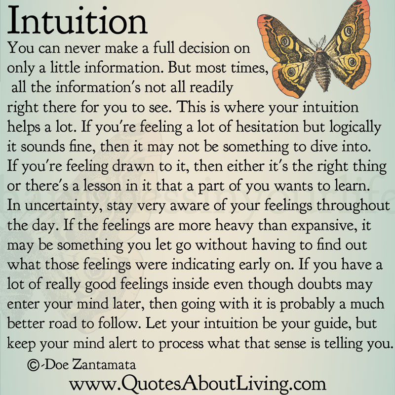 Making The Right Decision In Life Quotes: Doe Zantamata: Intuition