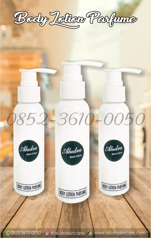 body lotion parfum, perawatan kulit tubuh, 0852-3610-0050