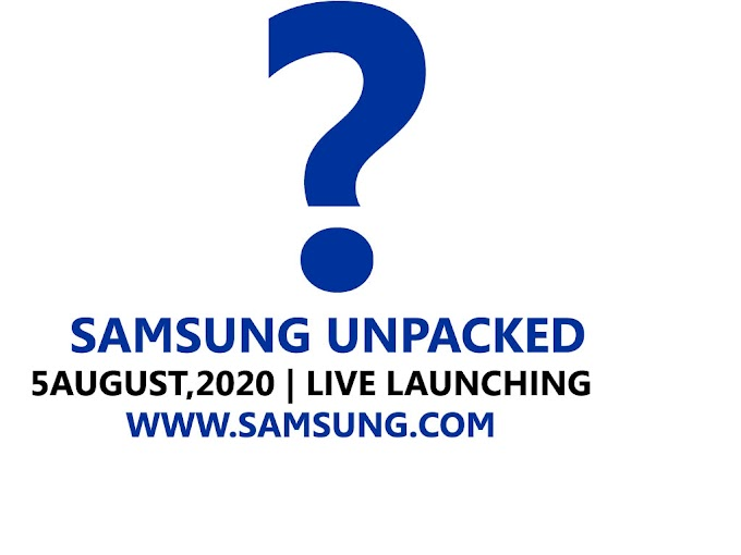 Samsung Launched Note 20 Series, Flip & Foldable  Smartphone in Unpacked Event
