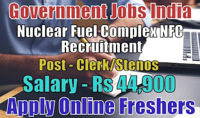 Nuclear Fuel Complex NFC Recruitment 2018