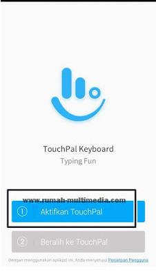 Langkah untuk mengaktifkan aplikasi Touchpal sebagai keyboard utama.