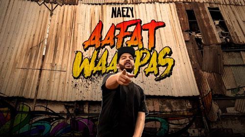 AAFAT WAPAS LYRICS – Naezy