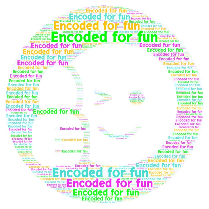 Encoded for fun