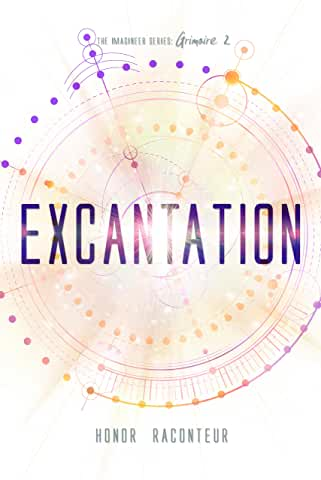 Excantation by Honor Raconteur