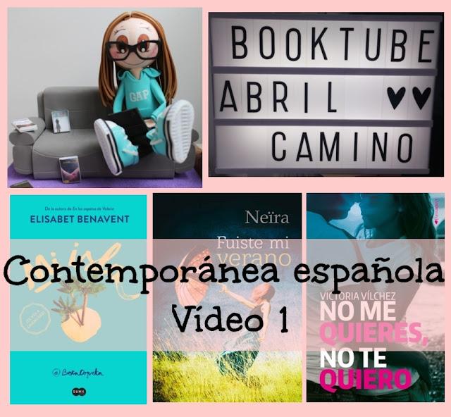 Booktube: ¡Lecturas para el verano! Romántica contemporánea española (Parte 1)