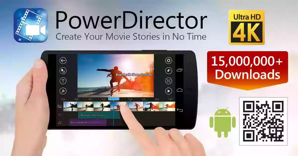 افضل برنامج لتعديل الفيديو على الهاتف CyberLink PowerDirector
