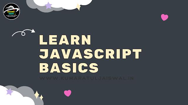 Learn JavaScript Basics