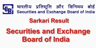 SEBI: Securities and Exchange Board of India Sarkari Result